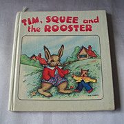 Tim, Squee and the Rooster Primrose Series