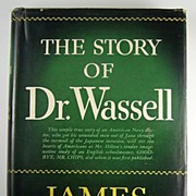 The Story of Dr. Wassell, by James Hilton, 1943