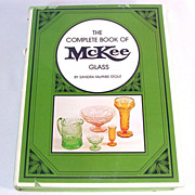 The Complete Book of McKee Glass by Sandra McPhee Stout