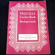 1914 Priscilla Crochet Bedspreads Pattern Instruction Book