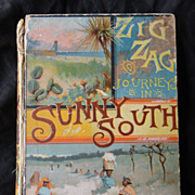 1886 Book Zig-Zag Journey in  the Sunny South