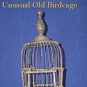 Unusual Antique Birdcage