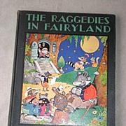 Rare 1st Edition - The Raggedies in Fairyland - Harrison Cady Art