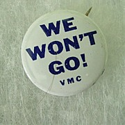 Protest We Won't Go Button Pin