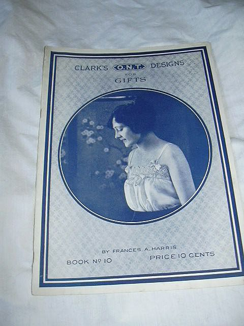 Clark's O N T Designs For Gifts Book No 10 Frances Harris 1920 Needlework Crochet