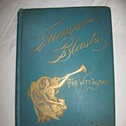 """Trumpet Blasts"" Mountain Top Views of Life Religious Book by Author Rev. T. DeWitt Talmage Circa 1892"