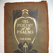 The Poetry of the Psalms by Van Dyke Religious Book Circa 1900