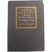 God's Minute A Book of 365 Daily Prayers Sixty Seconds Long Circa 1931