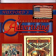 Huxfords Collectible Advertising by Sharon & Bob Huxford