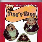Tins n Bins by Robert W. & Harriett Swedberg