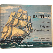 SALE Battles of the Frigate Constitution by Theodore Thomie