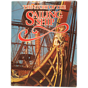 SALE The Story of the Sailing Ship by Rosemary & Colin Mudie - Nautical Book
