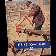 E. C. Atkins and Company-1950's Ad-Atkins Wood Saws-ORIGINAL ADVERTISING