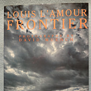 Frontier, by Louis L'amour, Photographs by David Muench