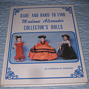 Rare and hard to find Madame Alexander Collector's Dolls