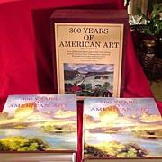300 Years of American Art, 2 Volume Set in Slip Case
