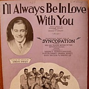I'll Always Be In Love With You- 1929