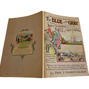 Peoples Pictorial Edition The Blue and Gray Lee's Invasion and Battle of Gettysburg, Civil War Paperback 1922