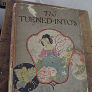 The Turned-Intos