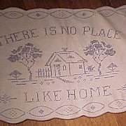 "Pretty Vintage Blue and White ""No Place Like Home"" Cloth"