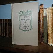 SIGNED The Bridge of San Luis Rey 1st printing Thorton Wilder 1927