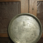 Grandma's Old CALUMET Advertising Tin Pie Pan