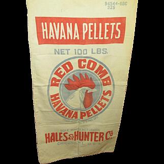 SALE Awesome Huge Old Vintage RED COMB Havana Pellets Feed Sack - Advertising