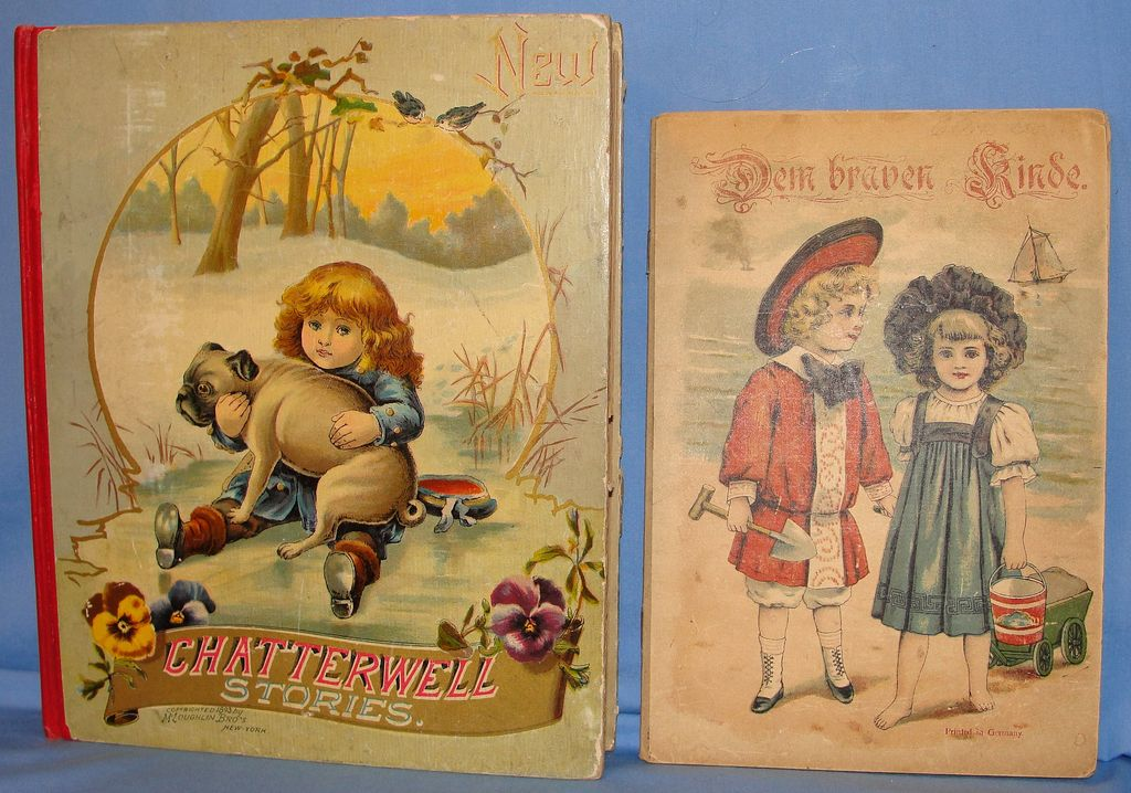 Antique Childrens Books: First Printing Chatterwell Story Book & a German Child's Booklet