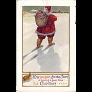 "Christmas Postcard "" Santa "" carrying his bag with goodies, walking through the Snow"