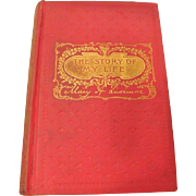 "1889: First Edition: "" The Story of My Life "" or ""The Sunshine & Shadow of Seve"