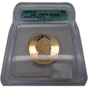 2008 S ICG PR70DCAM James Monroe Presidential dollar $1