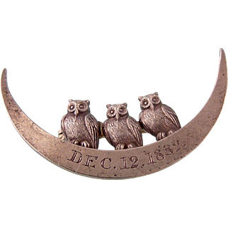 Antique Victorian Sterling Pin, Three Owls on Crescent Moon, Dated Dec. 12, 1882