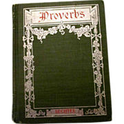 John H. Bechtel  book Proverbs 1903, Penn Publishing Co, Philadelphia, excellent condition
