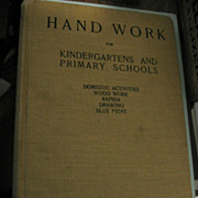 Hand Work for Kindergartens and Primary Schools 1905