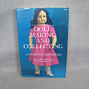 Book:  The Complete Book of Doll Making and Collecting