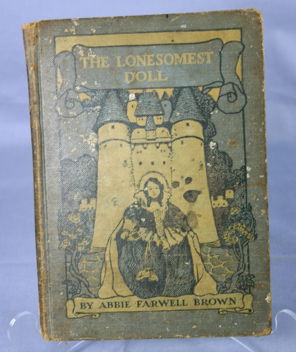 The Lonesomest Doll Abbie Farwell Brown, Illustr. E. Pollak 1901
