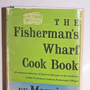 SALE San Francisco Fisherman's Wharf Cookbook 1st Ed. Signed 1955
