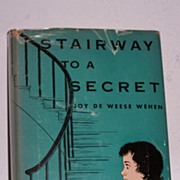 Stairway To A Secret 1st Ed. 1953 Signed Scarce