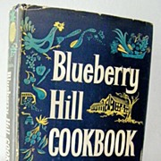 Blueberry Hill Cook Book First Edition 1959 Out-Of-Print