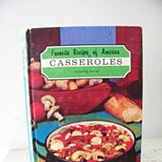 Favorite Recipes of America Casseroles 1966 1st