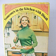 Someone's in the Kitchen with Dinah ~ Dinah Shore Cook Book