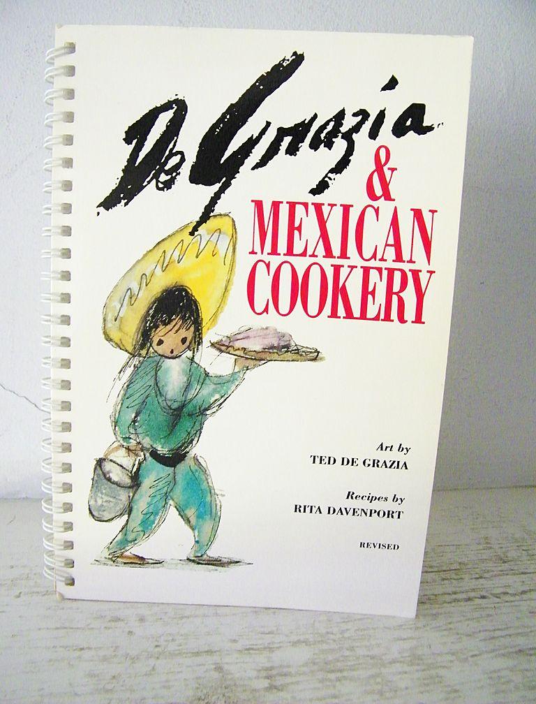De Grazia & Mexican Cookery 5th edition Cook Book