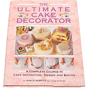 1992 The Ultimate Cake Decorator Book