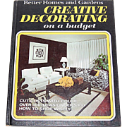 1970 BH & G ~ Creative Decorating on a Budget Book