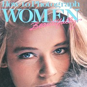 1986 How To Photograph Women Beautifully ~ Softcover Book