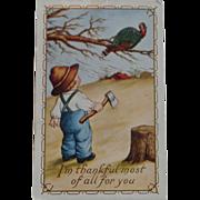 Thanksgiving Postcard  Small Boy Axe Turkey