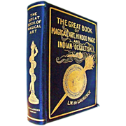 "LW de Laurence Scarce 1915 Editon of the 635+ Pages ""The Great Book of Magical Art, Hindoo Magic and Indian Occultism"