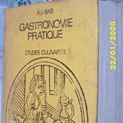 Very Vintage---Gastronomie Pratique...Etudes Culinaires..By ALI-BAB...French..1928  Neuvieme Edition