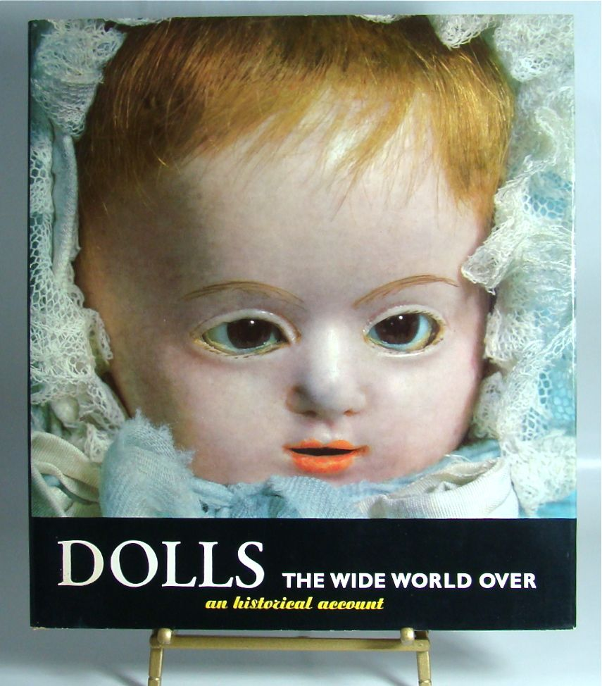 """""""Dolls The Wide World Over – an historical account"""" by Manfred Bachmann and Claus Hansmann."""