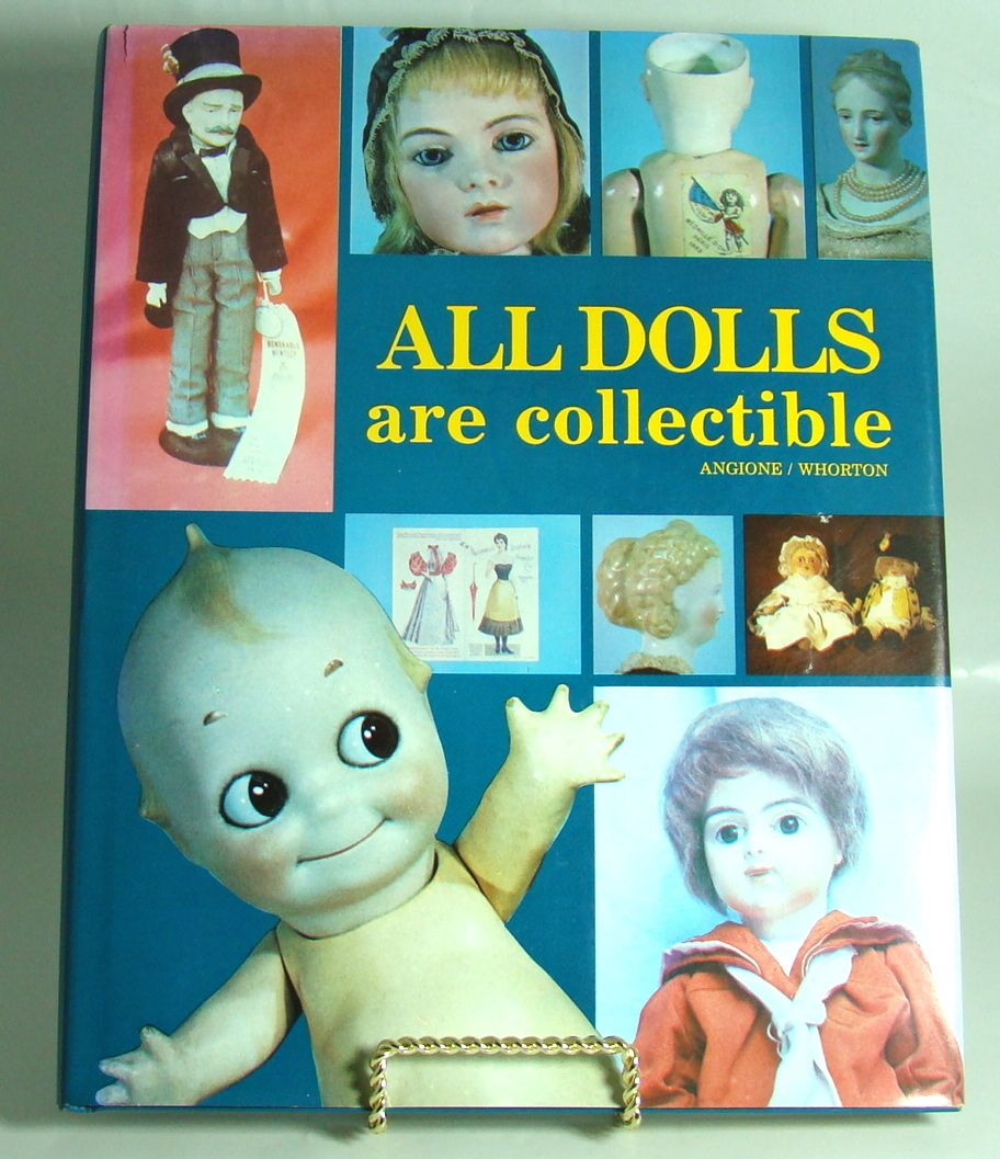 """""""All Dolls are Collectible"""" by Genevieve Angione and Judith Whorton"""